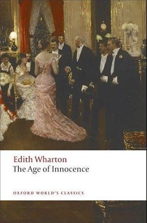 Bog, paperback The Age of Innocence af Stephen Orgel, Edith Wharton