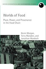 Worlds of Food (Oxford Geographical & Environmental Studies)