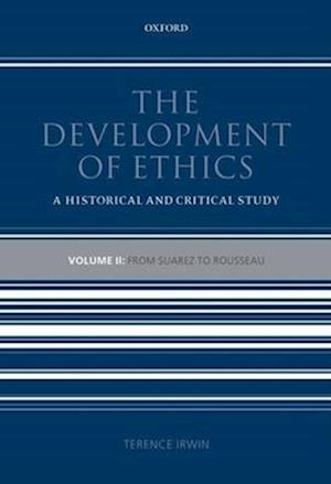 The Development of Ethics: Volume 2
