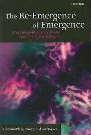 The Re-Emergence of Emergence