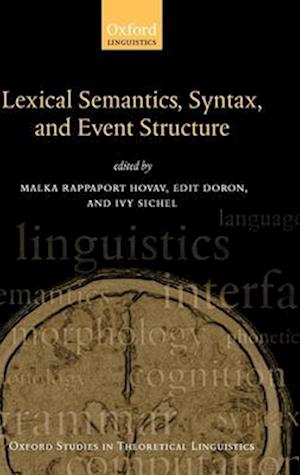 Lexical Semantics, Syntax, and Event Structure