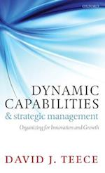 Dynamic Capabilities and Strategic Management af David J. Teece