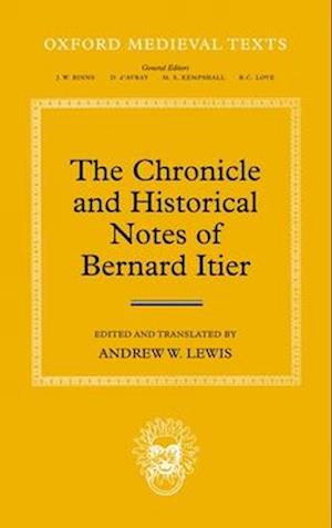 The Chronicle and Historical Notes of Bernard Itier