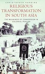 Religious Transformation in South Asia (Oxford Historical Monographs)
