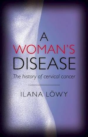 A Woman's Disease