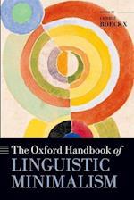 The Oxford Handbook of Linguistic Minimalism (Oxford Handbooks)