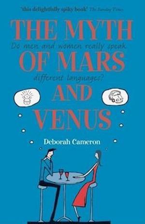 Bog, paperback The Myth of Mars and Venus af Deborah Cameron