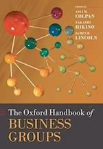 The Oxford Handbook of Business Groups (Oxford Handbooks)