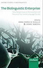 The Biolinguistic Enterprise af Anna maria Di Sciullo, Cedric Boeckx