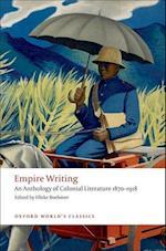 Empire Writing (OXFORD WORLD'S CLASSICS)