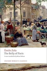 The Belly of Paris (OXFORD WORLD'S CLASSICS)