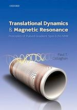 Translational Dynamics and Magnetic Resonance