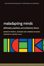 Maladapting Minds (International Perspectives in Philosophy & Psychiatry)