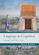 Language in Cognition (Language from Within)
