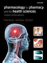 Pharmacology for Pharmacy and the Health Sciences af David Newby, Michael Boarder, Phyllis Navti
