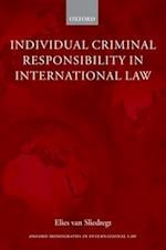 Individual Criminal Responsibility in International Law (Oxford Monographs in International Law)