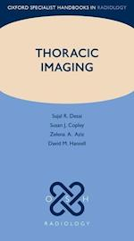 Thoracic Imaging (Oxford Specialist Handbooks in Radiology)