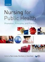 Nursing for Public Health: Promotion, Principles and Practice