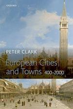 European Cities and Towns: 400-2000