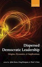 Dispersed Leadership in Democracy C