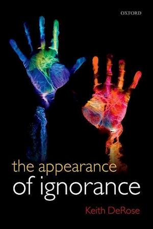The Appearance of Ignorance