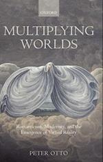 Multiplying Worlds