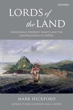 Lords of the Land (Oxford Studies in Modern Legal History)