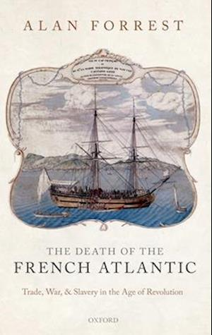 The Death of the French Atlantic