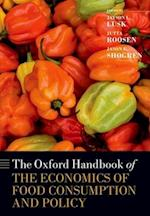 The Oxford Handbook of the Economics of Food Consumption and Policy (Oxford Handbooks)