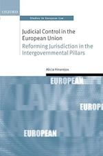 Judicial Control in the European Union (Oxford Studies in European Law)