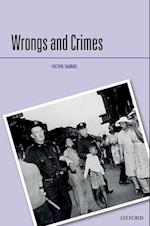 Wrongs and Crimes (Criminalization)