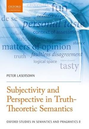 Bog, paperback Subjectivity and Perspective in Truth-Theoretic Semantics af Peter Lasersohn