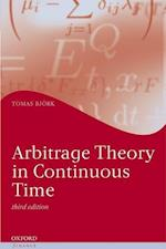 Arbitrage Theory in Continuous Time (Oxford Finance Series)