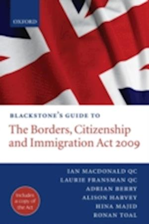Blackstone's Guide to the Borders, Citizenship and Immigration Act 2009