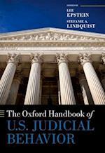The Oxford Handbook of U.S. Judicial Behavior (Oxford Handbooks of American Politics)