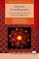 Electron Crystallography (International Union of Crystallography Texts on Crystallography, nr. 16)