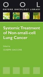 Systemic Treatment of Non-Small Cell Lung Cancer (Oxford Oncology Library)