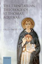The Trinitarian Theology of St Thomas Aquinas