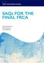 SAQs for the Final FRCA (Oxford Specialty Training: Revision Texts)