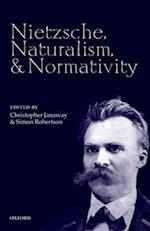 Nietzsche, Naturalism, and Normativity af Christopher Janaway