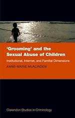 'Grooming' and the Sexual Abuse of Children (Clarendon Studies in Criminology)