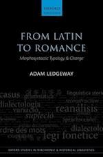 From Latin to Romance af Adam Ledgeway