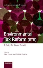 Environmental Tax Reform (ETR) (Creating Sustainable Growth in Europe)