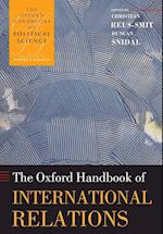 The Oxford Handbook of International Relations (Oxford Handbooks)