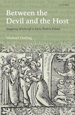 Between the Devil and the Host (Past & Present Book Series)