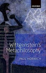 Wittgenstein's Metaphilosophy af Paul Horwich