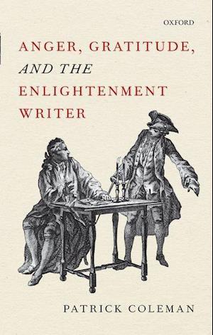 Bog, hardback Anger, Gratitude, and the Enlightenment Writer af Patrick Coleman