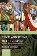Sense and Stigma in the Gospels (Biblical Refigurations)