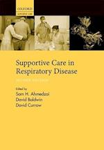 Supportive Care in Respiratory Disease (SUPPORTIVE CARE SERIES)