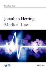 Medical Law (Core Texts Series)